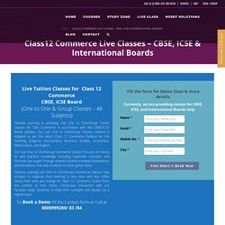 Class12 Commerce Live Classes – CBSE, ICSE & International Boards - Takshila Learning