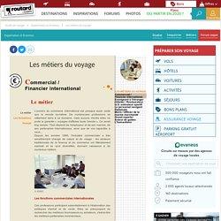 Les métiers du commerce et de la finance internationale : Les métiers du voyage : Dossier pratique de voyage