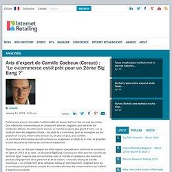 """Avis d'expert de Camille Cacheux (Coreye) : """"Le e-commerce est-il prêt pour un 2ème Big Bang ?"""""""