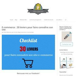 E-commerce: 30 leviers pour faire connaître son site