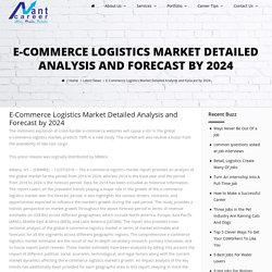E-Commerce Logistics Market Detailed Analysis and Forecast by 2024