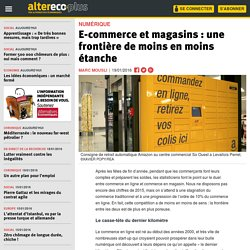 E-commerce et magasins : une frontière de moins en moins étanche