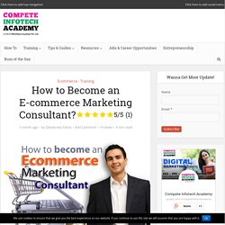 How to Become an E-commerce Marketing Consultant?