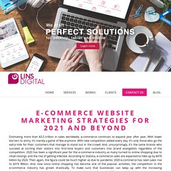 E-commerce Website Marketing Strategies For 2021 and Beyond