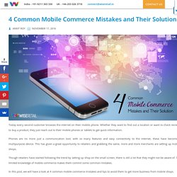 4 Common Mobile Commerce Mistakes and Their Solution - WiseRetail Blog