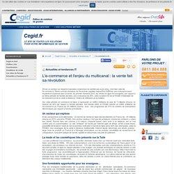 L'e-commerce et l'enjeu du multicanal : la vente fait sa révolution