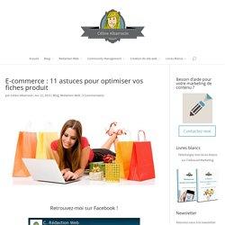 E-commerce : 11 astuces pour optimiser vos fiches produit - Content Marketing