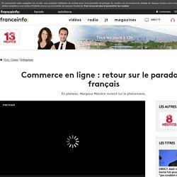 Commerce en ligne : retour sur le paradoxe français