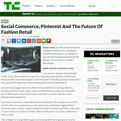 Social Commerce, Pinterest And The Future Of Fashion Retail