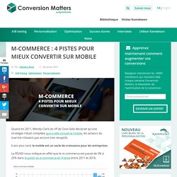 M-Commerce : 4 pistes pour mieux convertir sur mobile