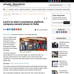 Levi's to start e-commerce platform, company-owned stores in India