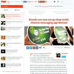 WeChat Opens E-Commerce Platform for Official Accounts
