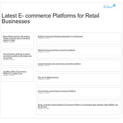 Latest E- commerce Platforms for Retail Businesses