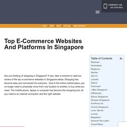 The Top E-commerce Websites & Platforms in Singapore
