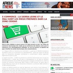 E-commerce : La Sierra Leone et le Mali sont les mieux préparés dans la zone CEDEAO