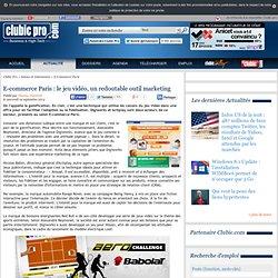 E-commerce Paris : le jeu vidéo peut être un redoutable outil marketing