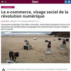 Le e-commerce, visage social de la révolution numérique