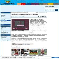 E-commerce: Sellkako s'annonce au Cameroun