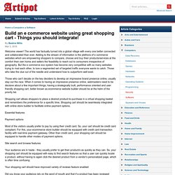 Build an e commerce website using great shopping cart - Things you should integrate!