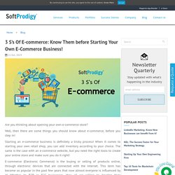 3 S's Of E-commerce: Know Them before Starting Business