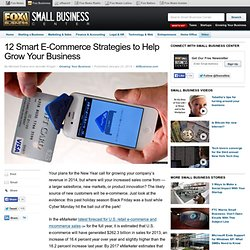 12 Smart E-Commerce Strategies to Help Grow Your Business