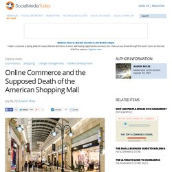 Online Commerce and the Supposed Death of the American Shopping Mall