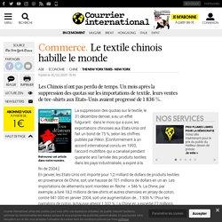 COMMERCE. Le textile chinois habille le monde