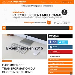 E-commerce : transformation du shopping en ligne