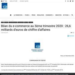 Bilan du e-commerce au 3ème trimestre 2020 : 26,6 milliards d'euros de chiffre d'affaires