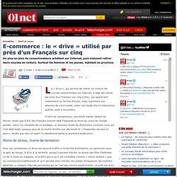 E-commerce : le « drive » utilisé par près d'un Français sur cinq