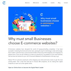 Why must small Businesses choose E-commerce websites?