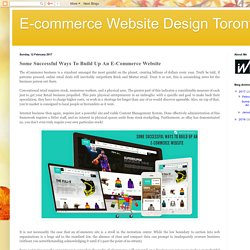 E-commerce Website Design Toronto: Some Successful Ways To Build Up An E-Commerce Website