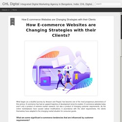 How E-commerce Websites are Changing Strategies with their Clients
