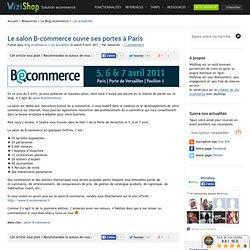 » Le salon B-commerce ouvre ses portes à Paris