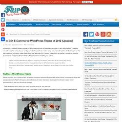 Best 35+ E-Commerce WordPress Theme of 2012 (Updated)