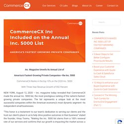 COMMERCECX MAKES INC 5000 LIST OF FASTEST-GROWING COMPANIES