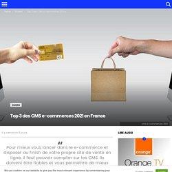 Top 3 des CMS e-commerces 2021 en France – Voone Actu