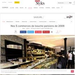 Nos 5 commerces de bouche parisiens de 2009 - L'Express Styles