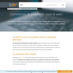 Commerces de proximité : osez le web ! - b2w