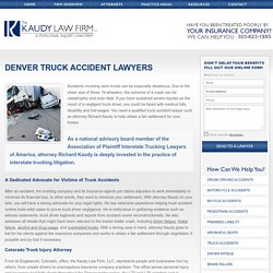 The Kaudy Law Firm LLC - Denver, CO Commercial Trucking Accident Attorney
