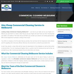 Cheap Commercial Cleaning Melbourne - Affordable, Best Service!