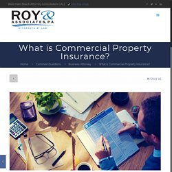 What is Commercial Property Insurance?