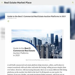 Guide to the Best 5 Commercial Real Estate Auction Platforms in 2021