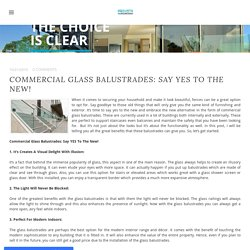 Commercial Glass Balustrades: Say YES To The New!
