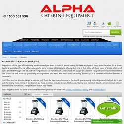 Buy Commercial Kitchen Blenders Online - Alpha Catering Equipment