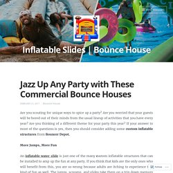 Best Way to Enjoy the Party with Commercial Bounce Houses