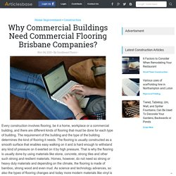 Why Commercial Buildings Need Commercial Flooring Brisbane Companies?