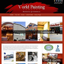 Commercial Painting- Quality Commercial Building Painting Services By World Painting Company
