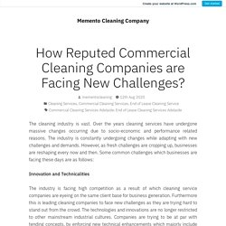 How Reputed Commercial Cleaning Companies are Facing New Challenges?