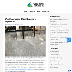 Why Commercial Office Cleaning Is Important?